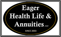 Eager Health Life& Annuities, LLC